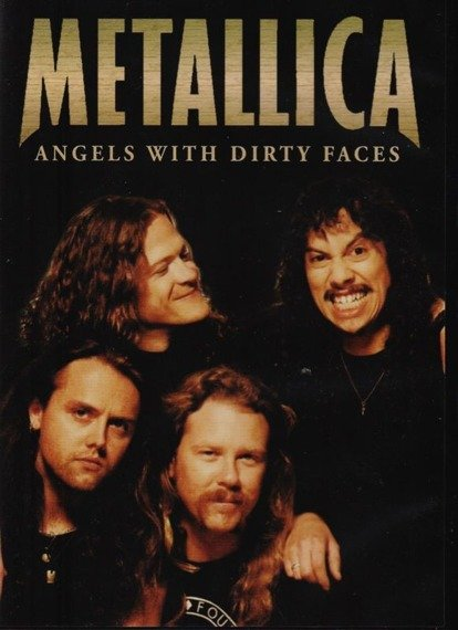 METALLICA: ANGELS WITH DIRTY FACES (DVD)
