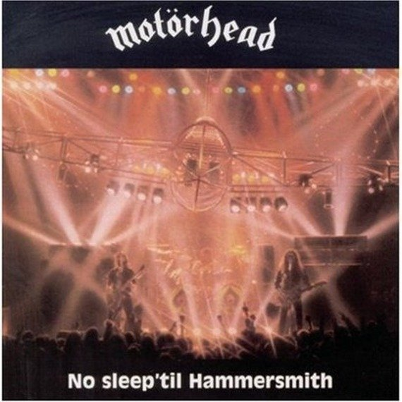 MOTORHEAD: NO SLEEP'TIL HAMMERSMITH (LP VINYL)