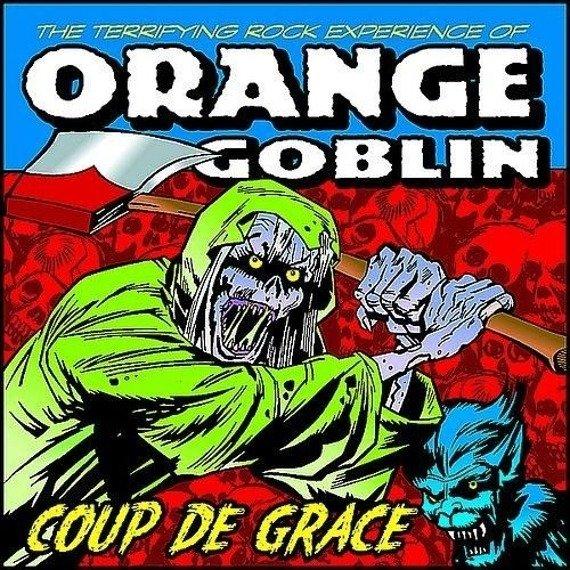 ORANGE GOBLIN: COUP DE GRACE (CD)
