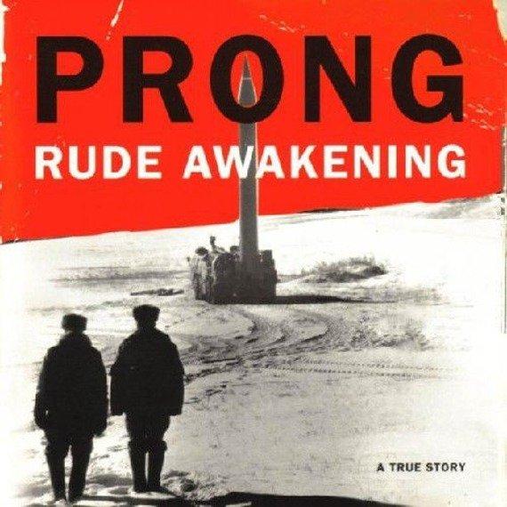 PRONG: RUDE AWAKENING (CD)