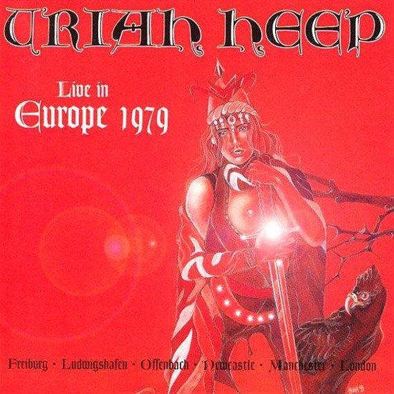 URIAH HEEP: LIVE IN EUROPE 1979 (2CD) REMASTER