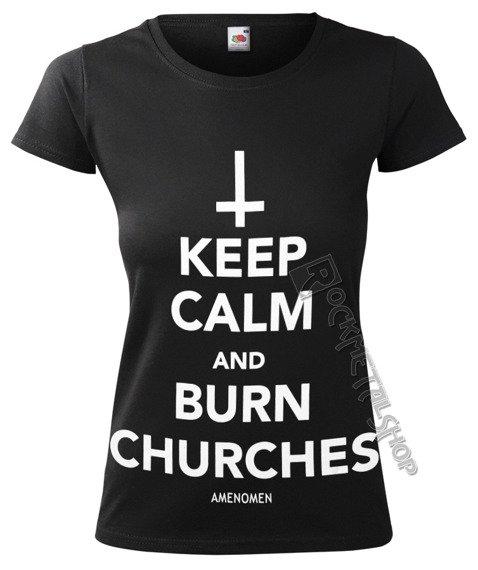 bluzka damska AMENOMEN - KEEP CALM AND BURN CHURCHES (OMEN069DA)