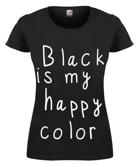 bluzka damska BLACK IS MY HAPPY COLOR
