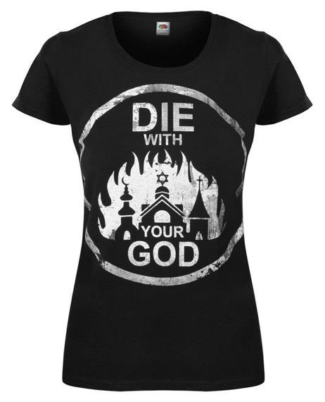 bluzka damska DIE WITH YOUR GOD