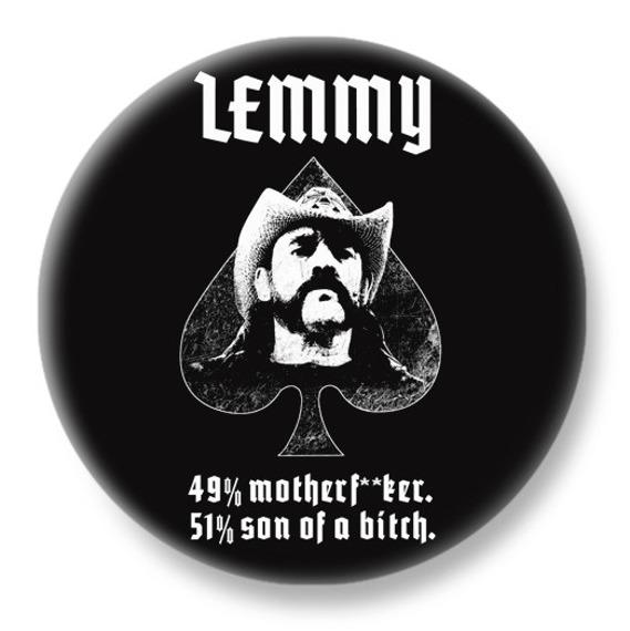 duży kapsel LEMMY - 49% MOTHERFUCKER, 51% SON OF A BITCH