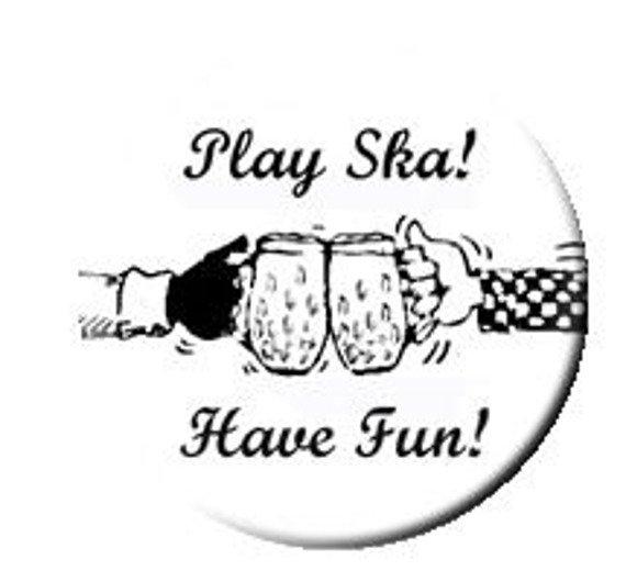 kapsel PLAY SKA - HAVE FUN