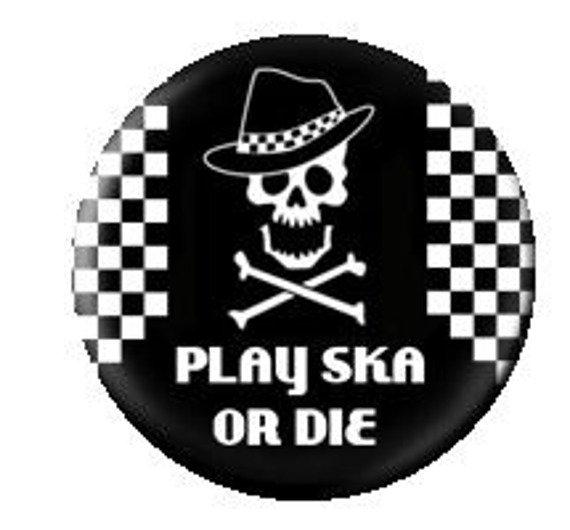 kapsel PLAY SKA OR DIE