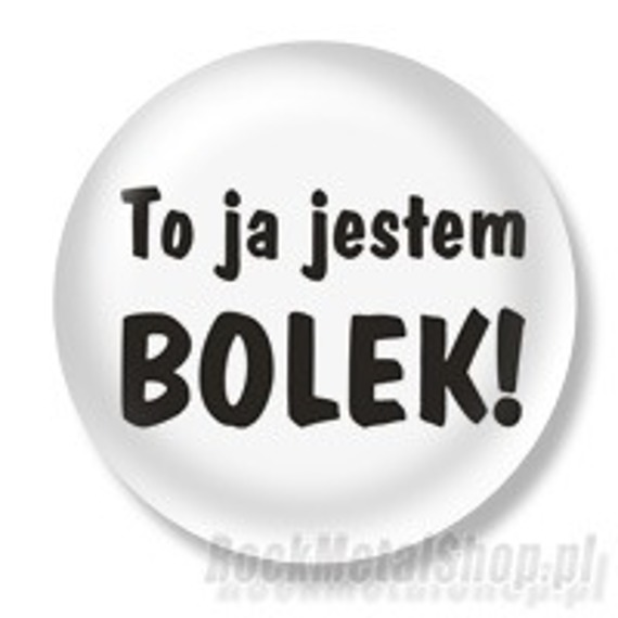 kapsel TO JA JESTEM BOLEK Ø25mm