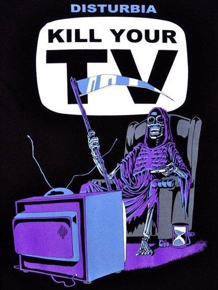 koszulka DISTURBIA - KILL YOUR TV