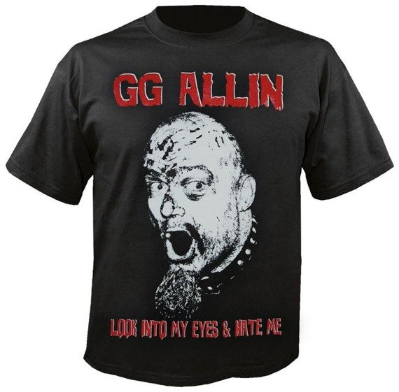 koszulka GG ALLIN - LOOK INTO MY......