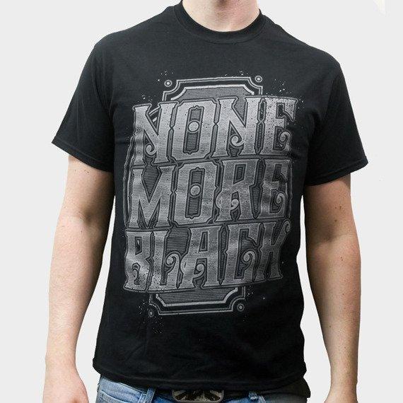 koszulka NONE MORE BLACK - TYPOGRAPHY