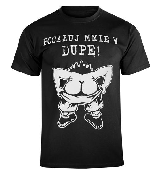 koszulka POCAŁUJ MNIE W DUPĘ!