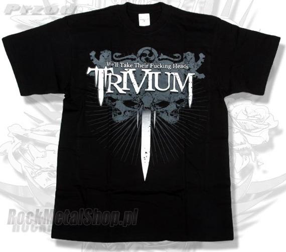 koszulka TRIVIUM - WE'LL TAKE THEIR FUCKING HEADS