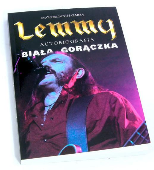 książka LEMMY - BIAŁA GORĄCZKA - autobiografia lidera Motörhead