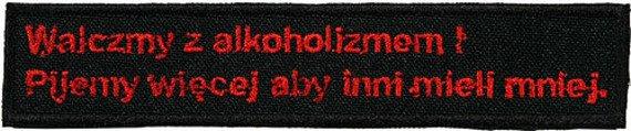 naszywka WALCZMY Z ALKOHOLIZMEM...