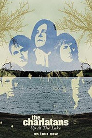 plakat THE CHARLATANS - UP AT THE LAKE