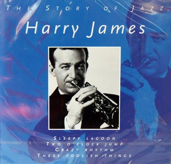 płyta CD: HARRY JAMES: THE STORY OF JAZZ