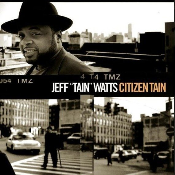 "płyta CD: JEFF ""TAIN"" WATTS - CITIZEN TAIN"
