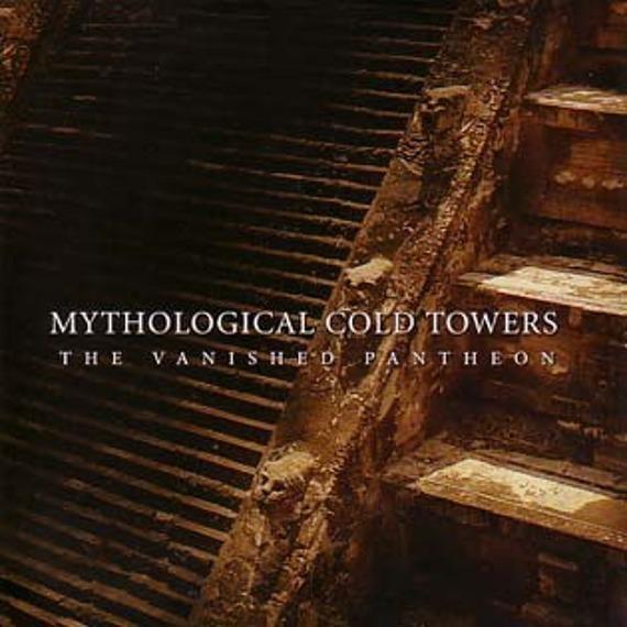 płyta CD: MYTHOLOGICAL COLD TOWERS - THE VANISHED PANTHEON