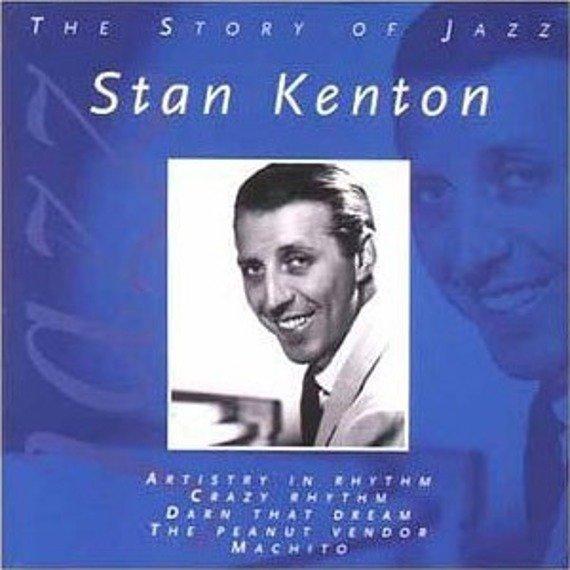 płyta CD: STAN KENTON: THE STORY OF JAZZ